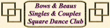 Bows & Beaus Square Dance Club